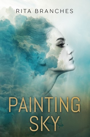 BOOK BLITZ:  Painting Sky by Rita Branches