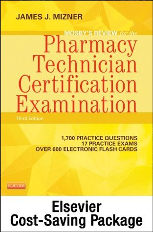 Mosby's Review for the Pharmacy Technician Certification Examination - Elsevier eBook on Intel Education Study + Evolve Access