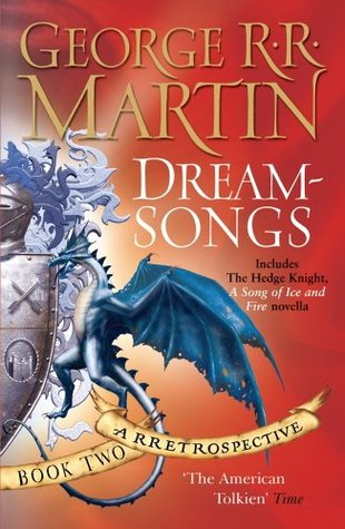 Dreamsongs: A Retrospective: Book Two (Dreamsongs, #2)