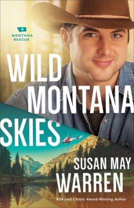 Wild Montana Skies by Susan May Warren