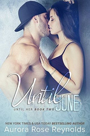 Until June (Until Her/Him, #3)