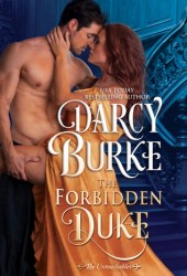 The Forbidden Duke (The Untouchables, #1) Book