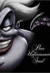 Poor Unfortunate Soul: A Tale of the Sea Witch Book