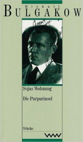 Sojas Wohnung / Die Purpurinsel (Gesammelte Werke, Bd. 9)