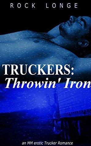 Truckers: Throwin' Iron