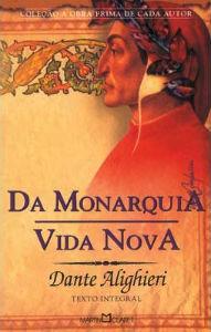 Da Monarquia; Vida Nova