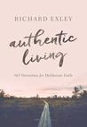 Authentic Living: 365 Devotions for Deliberate Faith