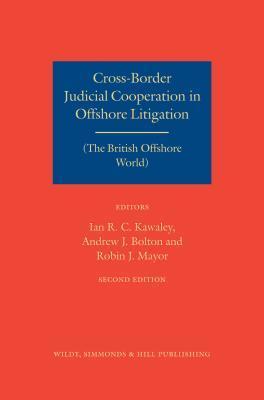 Cross-Border Judicial Cooperation in Offshore Litigation: