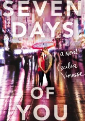 Seven Days of You Book by Cecilia Vinesse