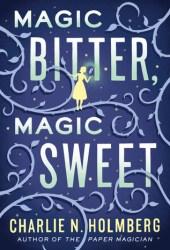 Magic Bitter, Magic Sweet Book
