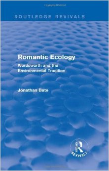 Romantic Ecology: Wordsworth And The Environmental Tradition