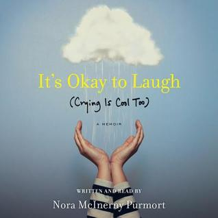 It's Ok to Laugh: About My Husband's Tumor and Other Horrible Things