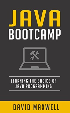 Java Programming: For Beginners - Language Learning For All Ages (Java 8, FREE Books)