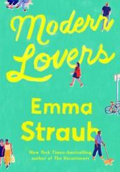 Modern Lovers Book by Emma Straub