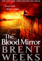 The Blood Mirror (Lightbringer, #4) Book