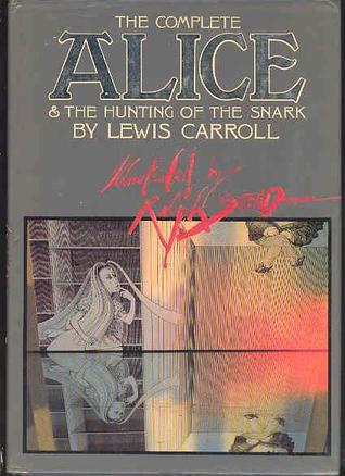 The Complete Alice & the Hunting of the Snark