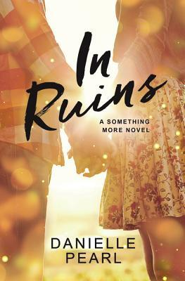 In Ruins (Something More, #3)