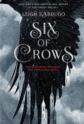 Six of Crows (Six of Crows, #1) Book