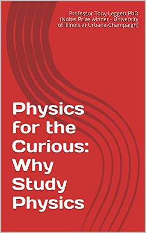 Physics for the Curious: Why Study Physics