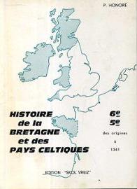 Histoire de la Bretagne et des pays celtiques : des origines à 1341