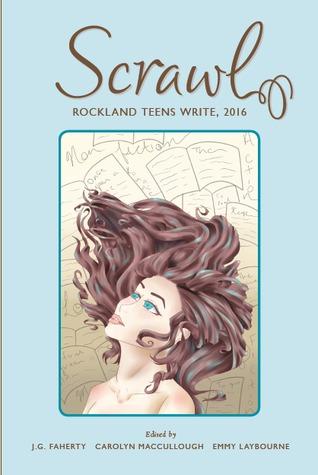 SCRAWL: Rockland Teens Write 2016