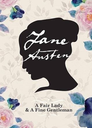 A Fair Lady & A Fine Gentleman