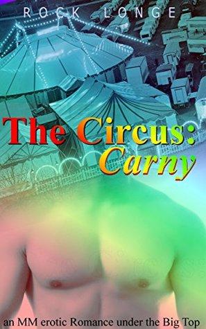 The Circus: Carny