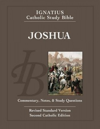 Joshua: Ignatius Catholic Study Bible