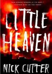 Little Heaven Book by Nick Cutter