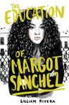 The Education of Margot Sanchez
