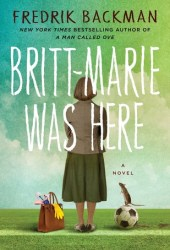 Britt-Marie Was Here Book