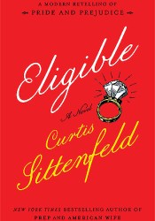 Eligible (The Austen Project, #4) Book by Curtis Sittenfeld