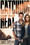 Catching Heat (Cold Case Justice #3)