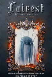 Fairest (The Lunar Chronicles, #3.5) Book