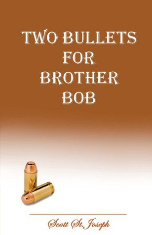Two Bullets for Brother Bob