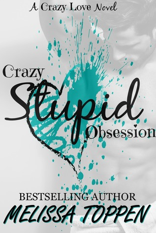 Crazy Stupid Obsession (Crazy Stupid, #2)