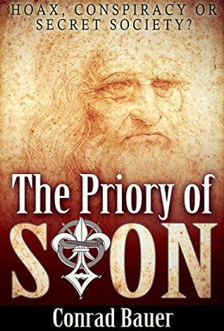 The Priory of Sion: Hoax, Conspiracy, or Secret Society?