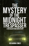 The Mystery of the Midnight Trespasser