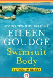 Swimsuit Body (Cypress Bay, #2) Book by Eileen Goudge