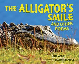 The Alligator's Smile: And Other Poems
