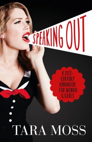 Speaking Out: A 21st-Century Handbook for Women and Girls