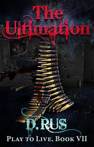 The Ultimation (Play to Live #7)