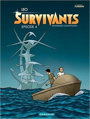 Épisode 4 (Survivants: Anomalies Quantiques #4)