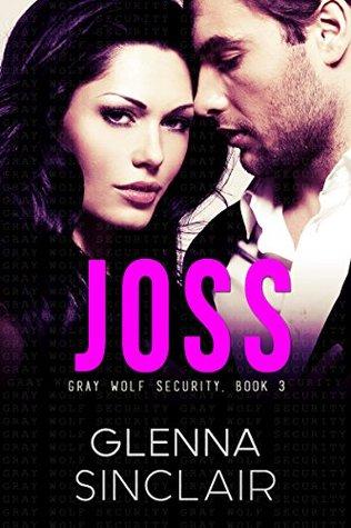 Joss (Gray Wolf Security, #3)