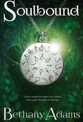 Soulbound (Return of the Elves, #1) Book