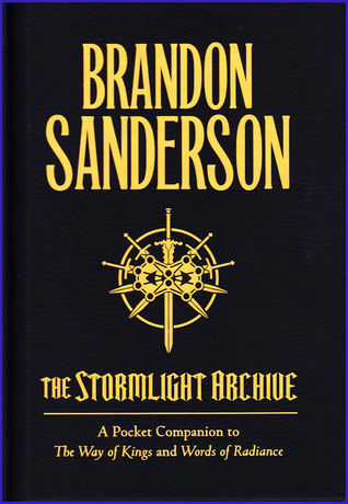 The Stormlight Archive - A Pocket Companion to The Way of Kings and Words of Radiance