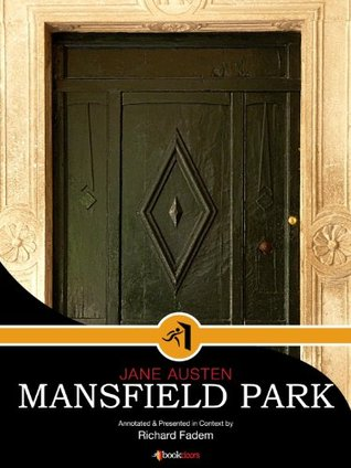 MANSFIELD PARK-Annotated, with Commentary