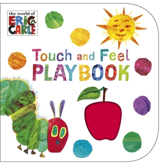 The World of Eric Carle: Touch and Feel Playbook