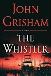 The Whistler (The Whistler, #1) Book