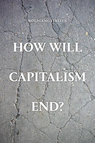 Image result for How Will Capitalism End?,